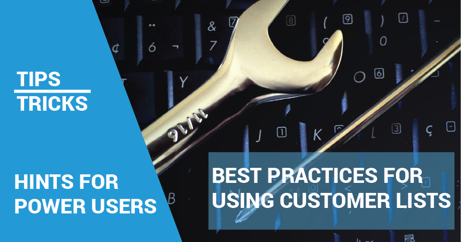 Best Practices For Using Customer Lists
