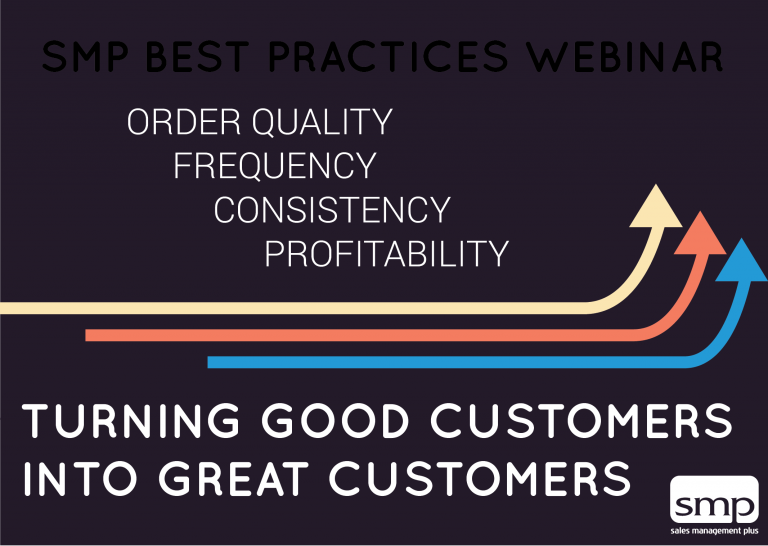 Webinar: Turning Good Customers Into Great Customers