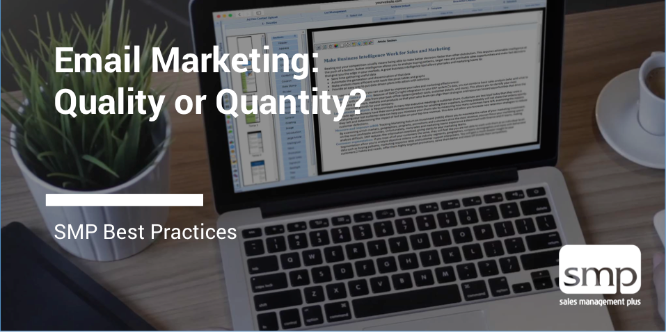 Email Marketing: Quality Or Quantity?