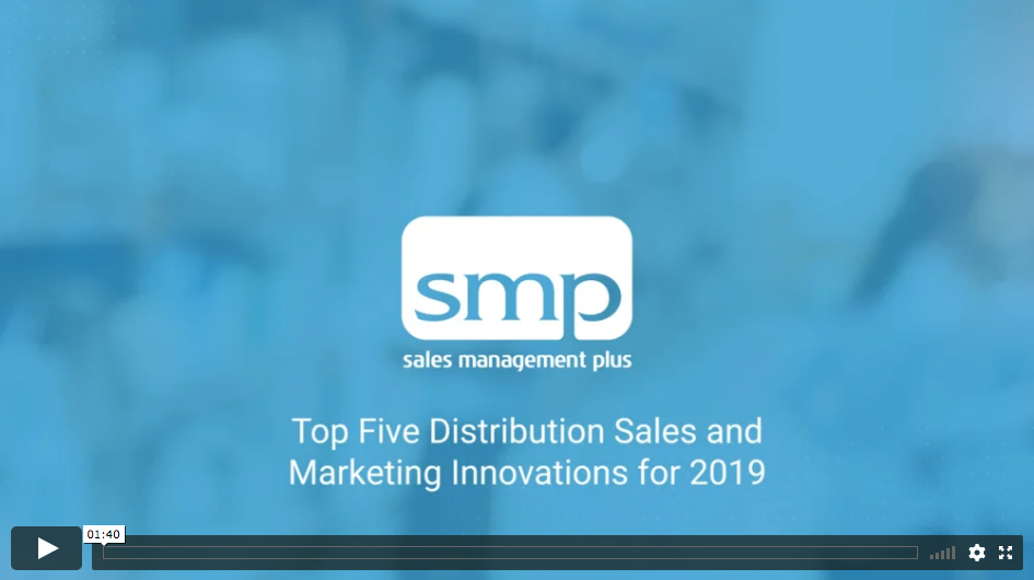 Video: Top 5 Distribution Sales and Marketing Innovations for 2019