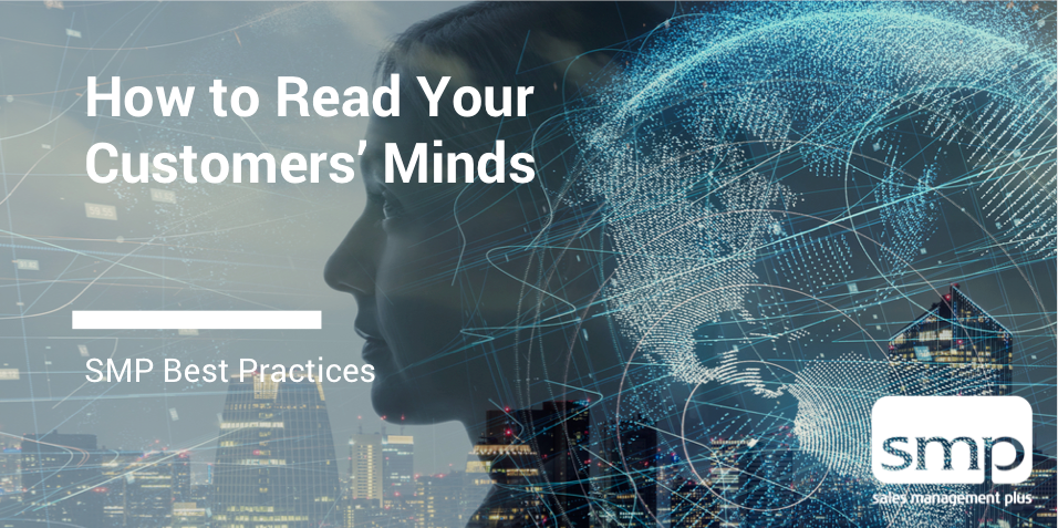 How To Read Your Customers' Minds