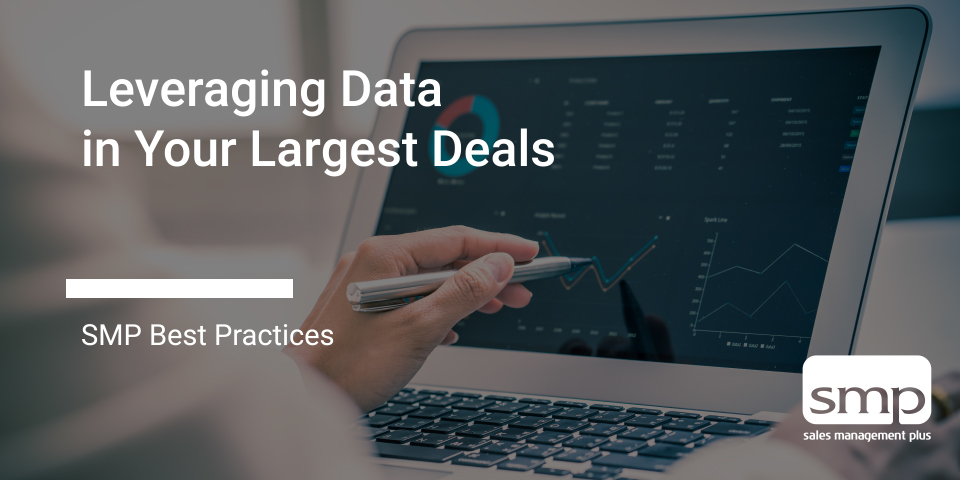 Leveraging Data In Your Largest Deals.