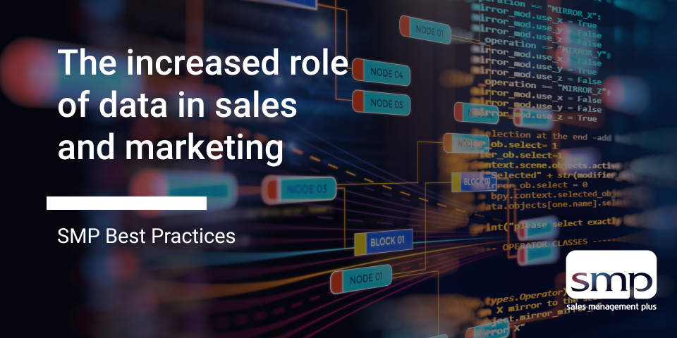The Increased Role Of Data In Sales And Marketing
