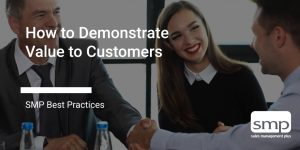demonstrate value to customers