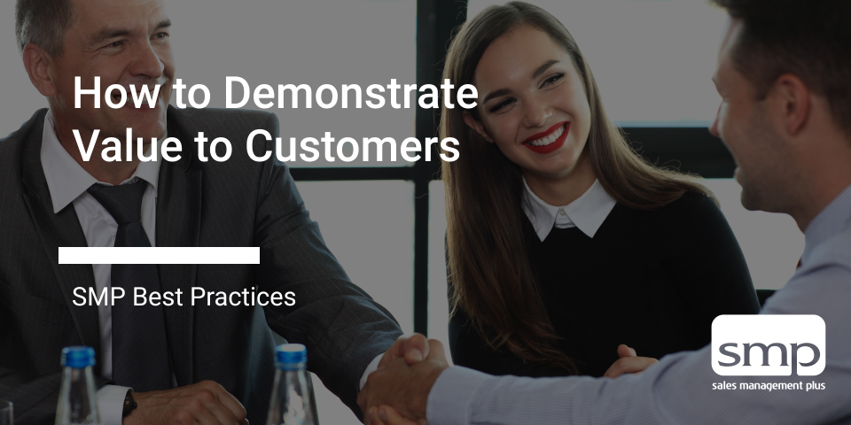 How To Demonstrate Value To Customers