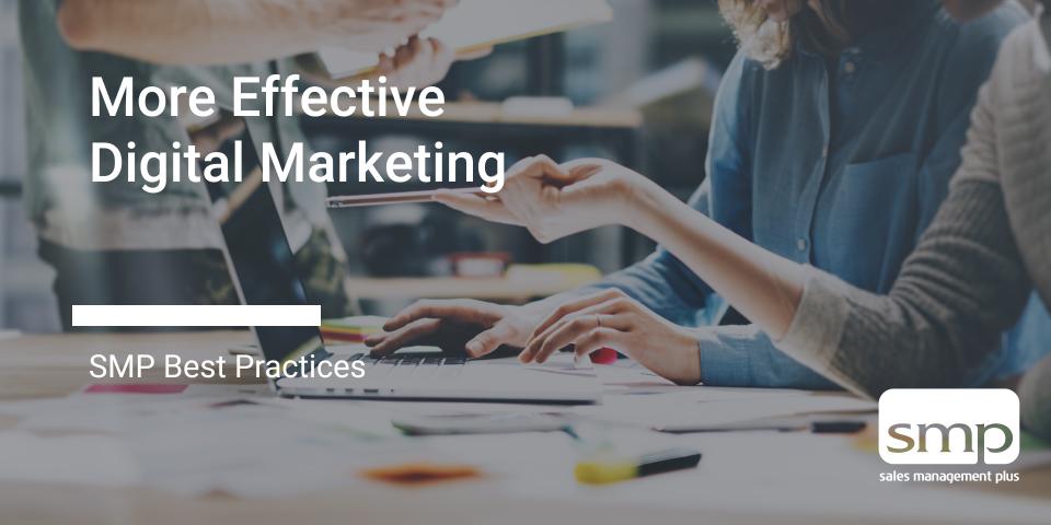 More Effective Digital Marketing