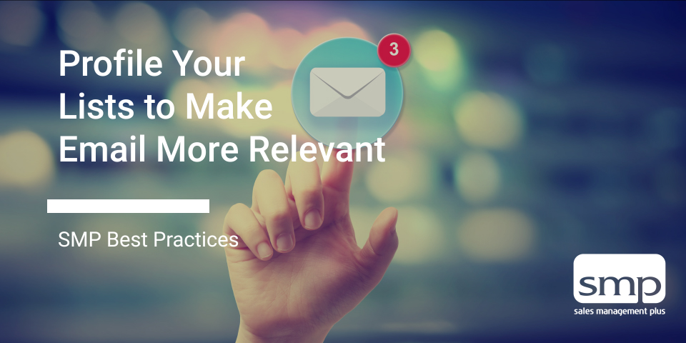 Profile Your Lists To Make Email More Relevant